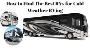 Best Cold Weather RV: Best RVs for Cold Weather RVing
