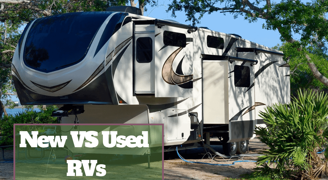 New vs Used RV's