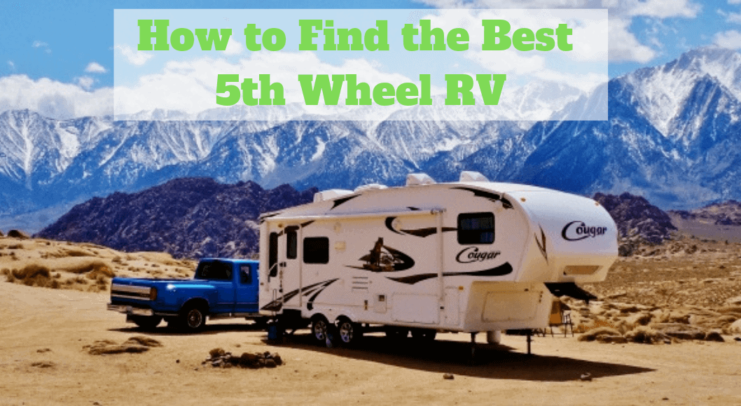 How to Find the Best 5th Wheel RV
