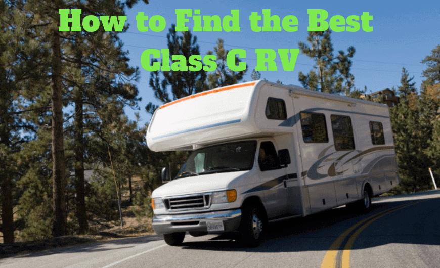 How to Find the Best Class C RV