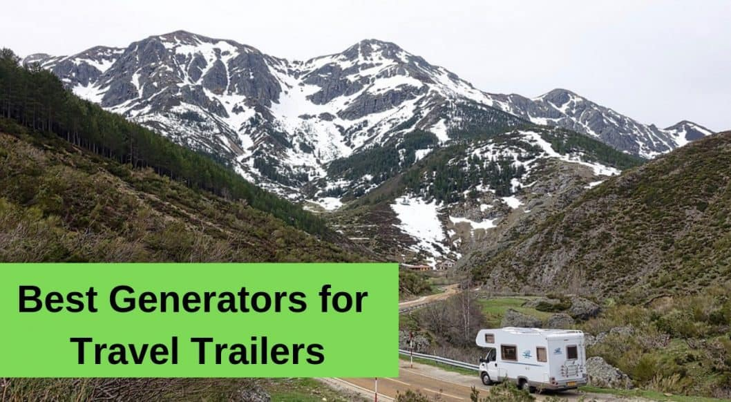 Best Generators for Travel Trailers