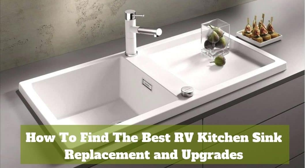 Best RV Sinks Replacements upgrades