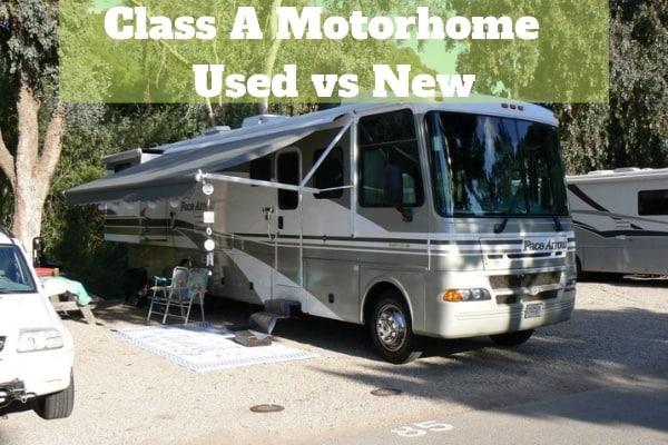 Class A Motorhome Used vs New