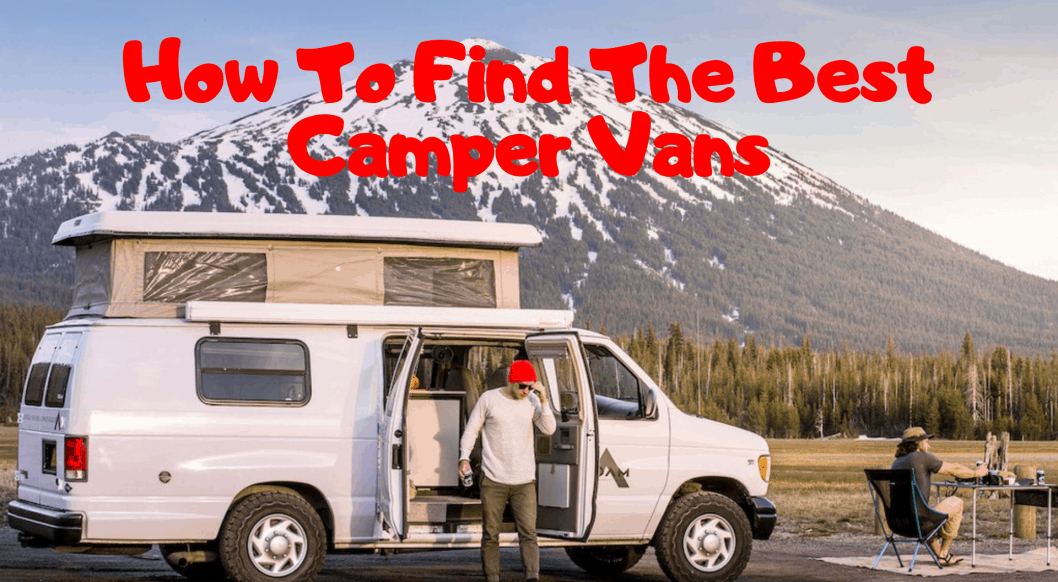 How to Find the Best Camper Vans | Best Class B RVs - RV
