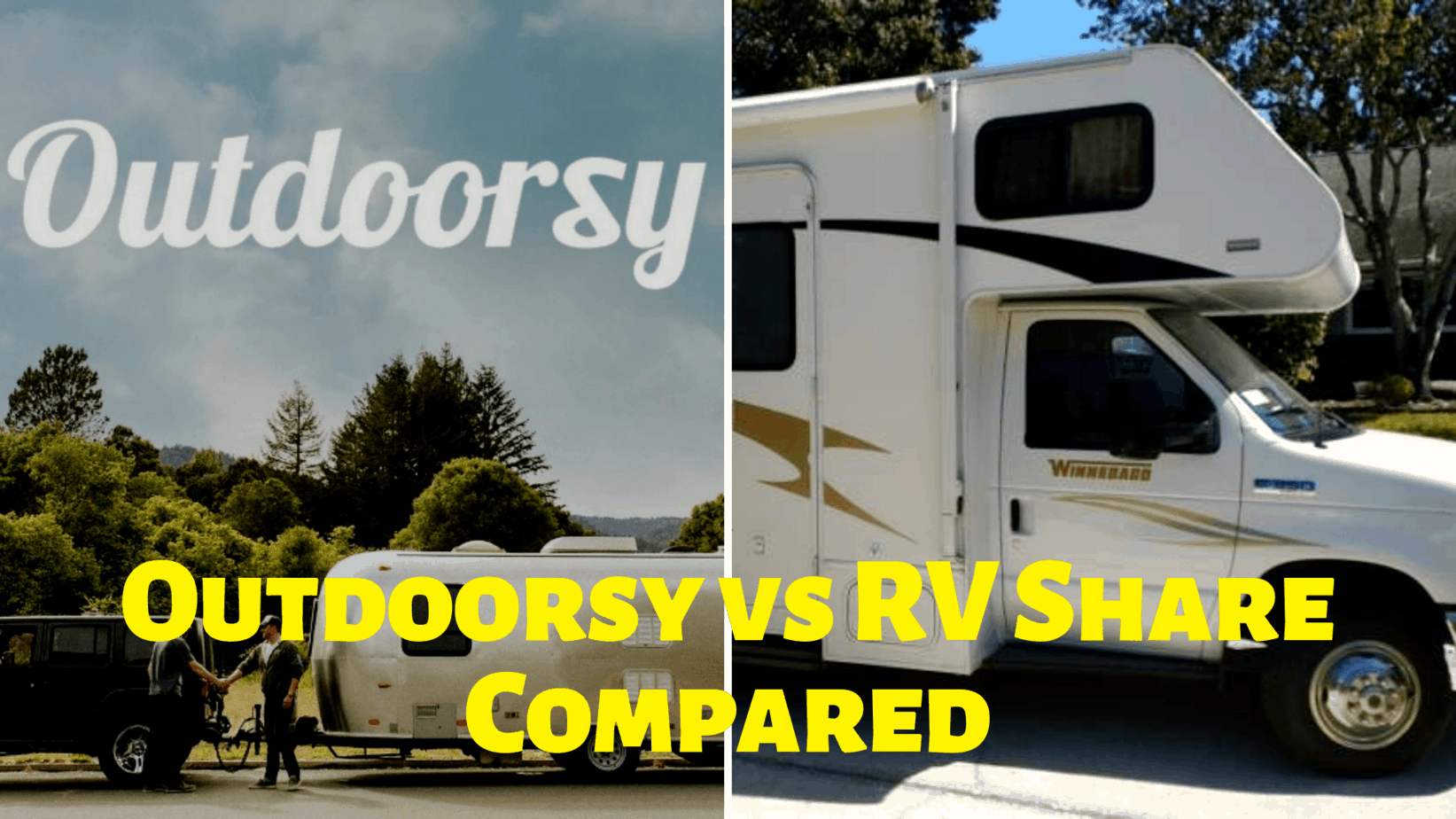 Outdoorsy vs RVShare [2021]: Which is Best?