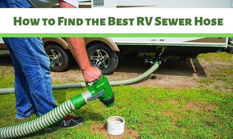 How to Find the Best RV Sewer Hose
