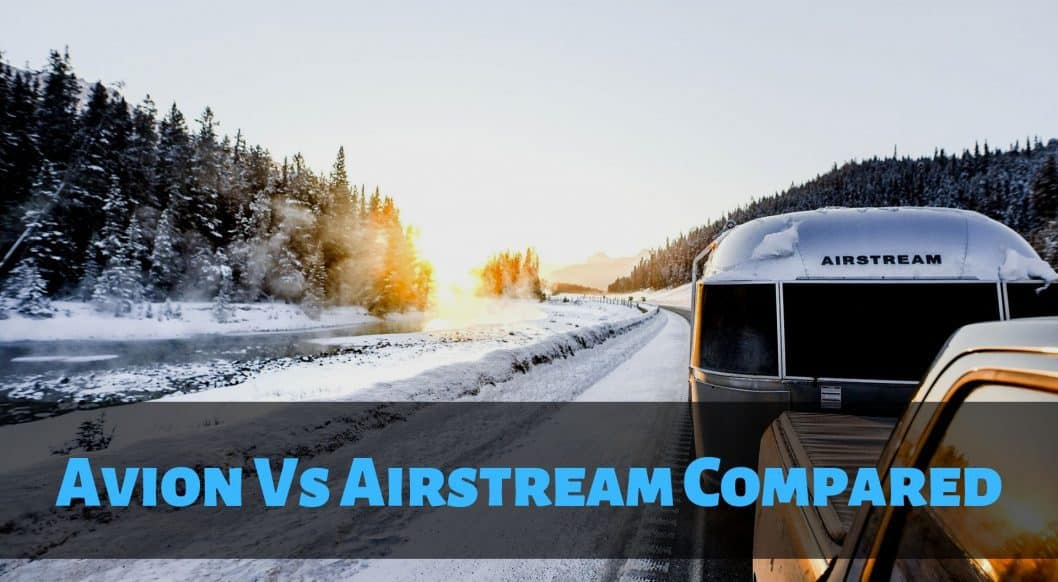 Avion Vs Airstream Compared