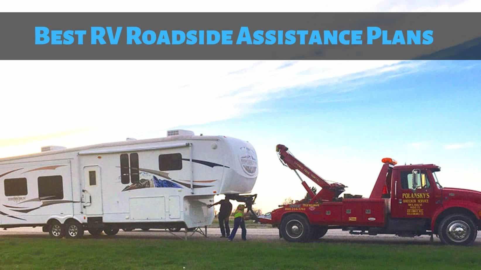 Best RV Roadside Assistance Plans [2021]: RVs, Motorhomes, Campers