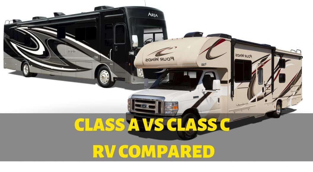 Class A vs Class C RV Compared