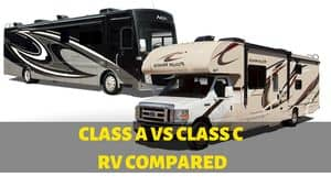 Read more about the article Class A vs Class C RV – What's the Difference?