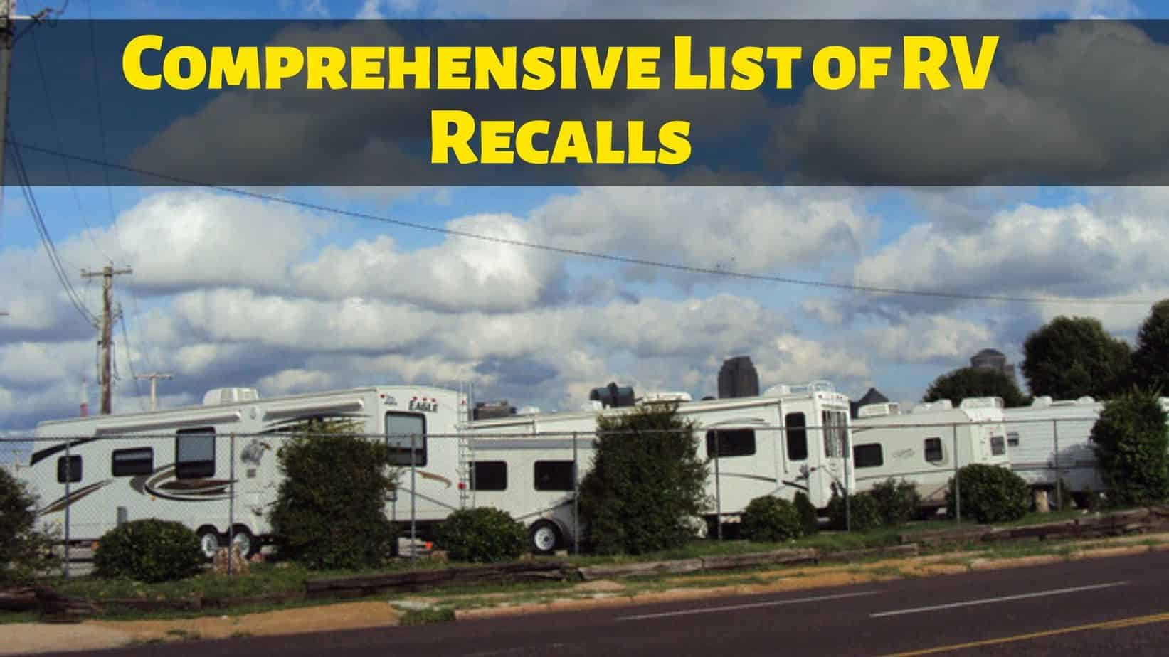 Comprehensive List of RV Recalls You Should Look Out For