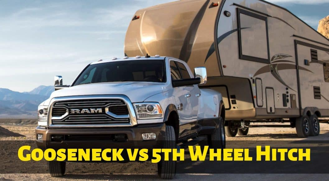 Gooseneck vs 5th Wheel Hitch