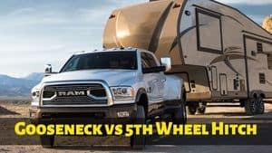 Gooseneck vs 5th Wheel Hitch: Which is Best for You?