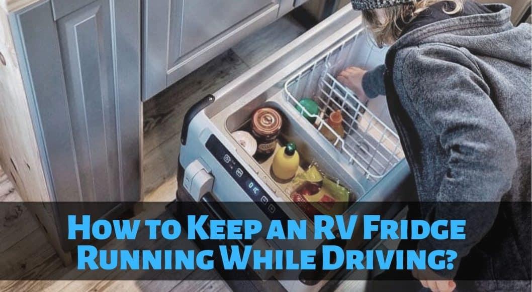 RV Fridge Running While Driving_