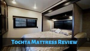 Tochta Mattress Review: The Best Choice For RV Lovers?
