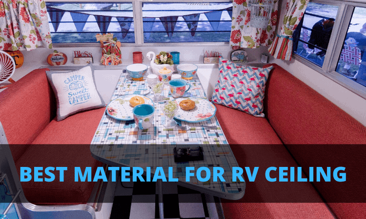 best material for rv ceiling