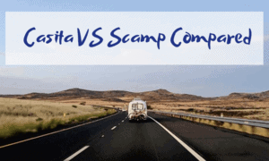 Casita vs Scamp Compared: Which is the Better Trailer for Your Needs?