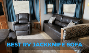 Best RV Jackknife Sofa Options To Consider in 2021