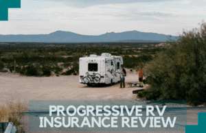 Progressive RV Insurance Review: Pros and Cons