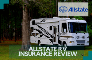 Allstate RV Insurance Review: Is it Any Good?