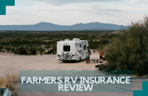 Farmers RV Insurance Review: All You Need To Know
