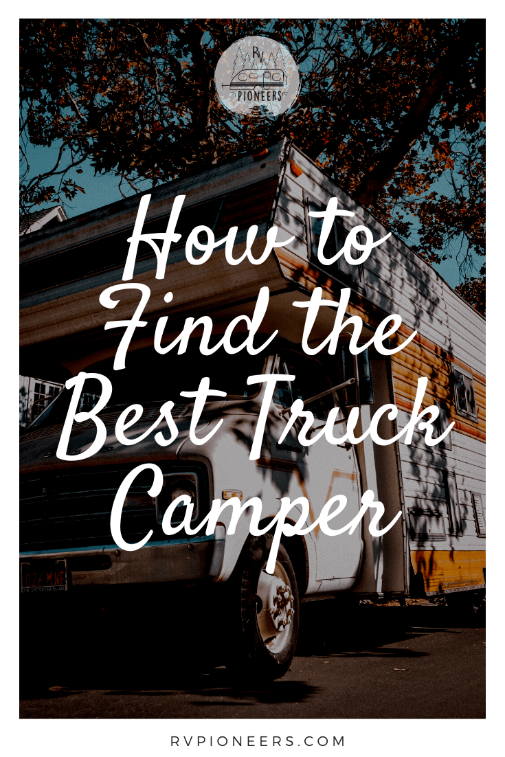 how to find the best truck camper