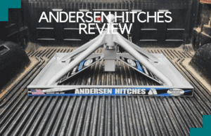 The Andersen Hitches Review That You'll Love