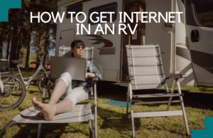 Read more about the article How to Get Internet in an RV [2021]: A Complete Guide For High-Speed Connection