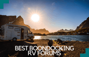 Best Boondocking RV Forums in 2021 You Need to Know Of