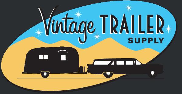 Restoring your Vintage Trailer? | Vintage Trailer Supply